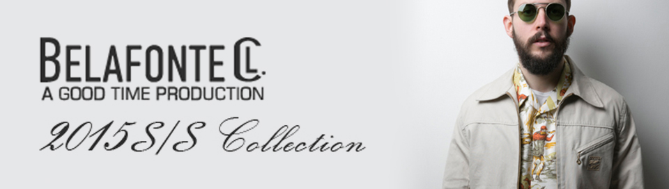 2015ss belafonte collection