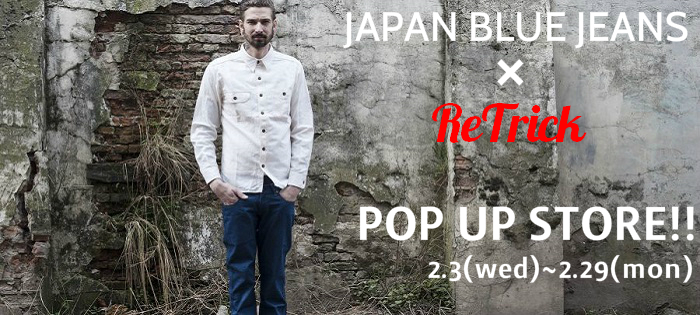 JAPAN BLUE JEANS POP UP