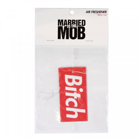 Married to the mob  Bitch Air Freshener