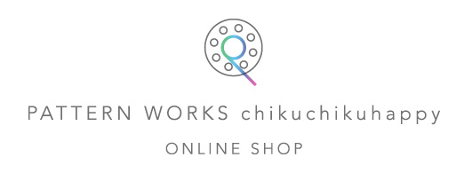 PATTERN WORKS chikuchikuhappy