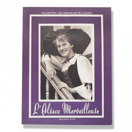 1953年 フランス アルザス写真集(L'ALSACE MERVEILLEUSE・素晴らしいアルザス)