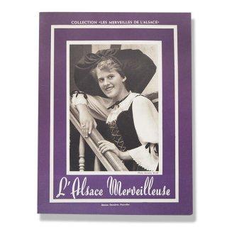 ビンテージ/アンティーク本  1953年 フランス アルザス写真集(L'ALSACE MERVEILLEUSE・素晴らしいアルザス)