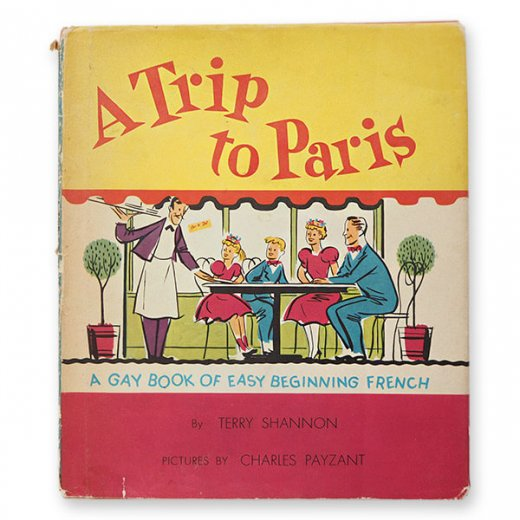 USA  1959年 フランス語→英語 フレーズ絵本 A trip to Paris (ヴィンテージ本)