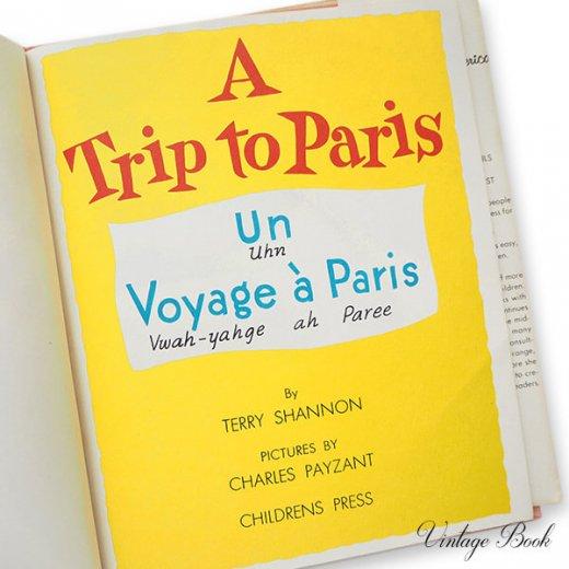 USA  1959年 フランス語→英語 フレーズ絵本 A trip to Paris (ヴィンテージ本)【画像2】