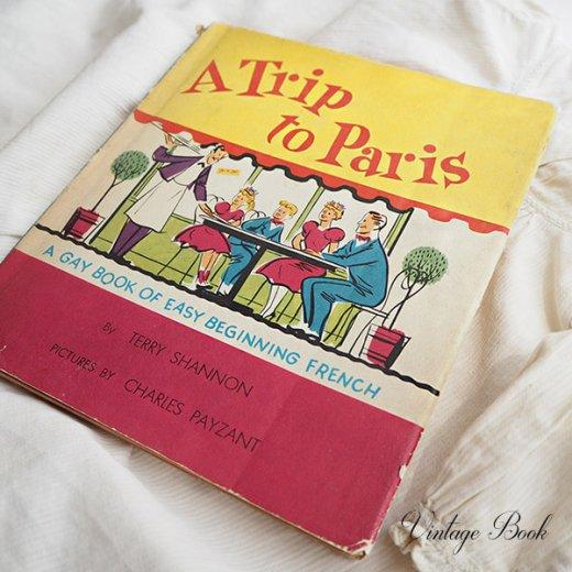USA  1959年 フランス語→英語 フレーズ絵本 A trip to Paris (ヴィンテージ本)【画像10】