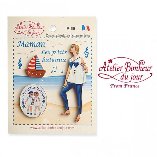 【お得なボタンセット】フランス輸入ボタン アトリエ・ボヌール・ドゥ・ジュール(マリン ヨット 幼子 Maman Les P'tits Bateaux お母さん)
