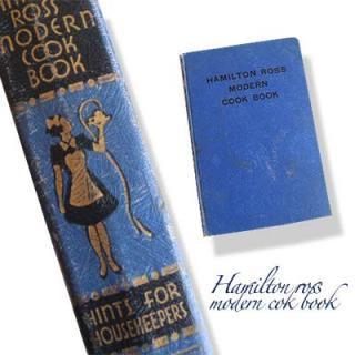 ビンテージ/アンティーク本 アメリカ 1940年 HAMILTON ROSS MODERN COOK BOOK