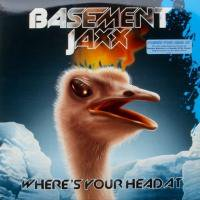 Basement Jaxx / Where's Your Head At