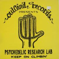 Psychedelic Research Lab / Keep On Climbin'