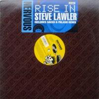 Steve Lawler / Rise In
