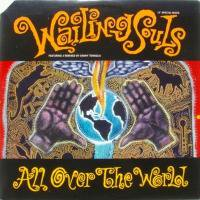 Wailing Souls / All Over The World