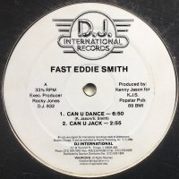 Fast Eddie Smith / Can U Dance