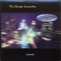 The Chicago Connection / Dancin'