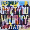 Incognito / Don't You Worry 'Bout A Thing