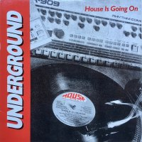 V.A. / Underground House Is Going On