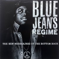 Bluejean's Regime / The New Maharajahs Of The Bottom Rock