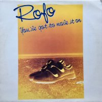 Rofo / You've Got To Move It On