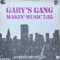Gary's Gang / Makin' Music