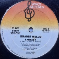 Brandi Wells / What Goes Around Comes Around c/w Fantasy