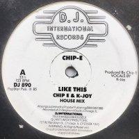 Chip E & K-Joy / Like This
