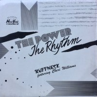 Ruffneck Featuring Cheri Williams / The Power c/w The Rhythm