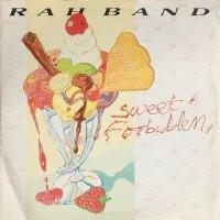 RAH Band / Sweet Forbidden