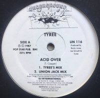 Tyree / Acid Over