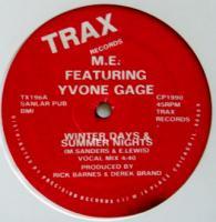 M. E. Featuring Yvonne Gage / Winter Days & Summer Nights