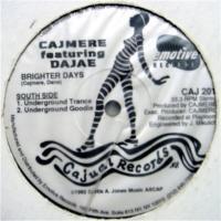 Cajmere Featuring Dajae / Brighter Days