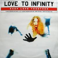 Love To Infinity / Keep Love Together