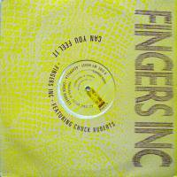 Fingers Inc Featuring Chuck Roberts / Can You Feel It