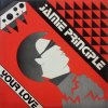 Jamie Principle / Your Love