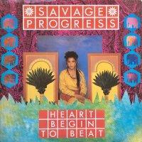 Savage Progress / Heart Begin To Beat