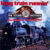 The Doobie Brothers / Long Train Runnin'