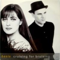 Basia / Cruising For Bruising