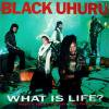 Black Uhuru / What Is Life?