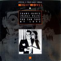 Night moves / Transdance