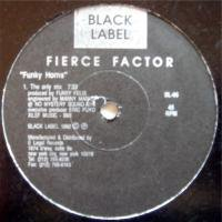 Fierce Factor / Funky Horns