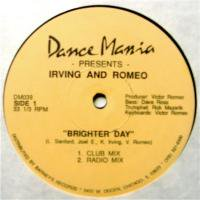 Irving And Romeo / Brighter Day