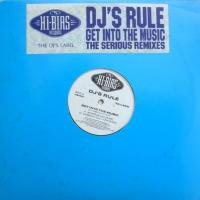 DJ's Rule / Get Into The Music