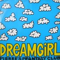Pierre's Pfantasy Club / Dream Girl