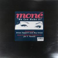 Mone / We Can Make It