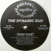 The Dynamic Duo / Were Back