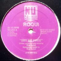 Roqui / Set Me Free c/w I've Just Begun To Love You