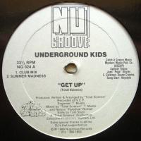 Underground Kids / Get Up