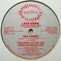 Lake Eerie / Sex 4 Daze