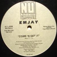 Emjay / Come 'N Get It