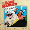 Quantum Jump / The Lone Ranger