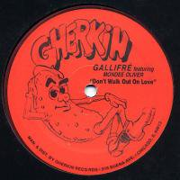 Gallifre Featuring Mondee Oliver / Don't Walk Out On Love