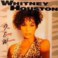 Whitney Houston / I'm Every Woman